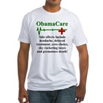 ObamaCare - Side Effects Fitted T-Shirt