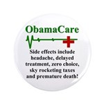 """ObamaCare - Side Effects 3.5"""" Button"""