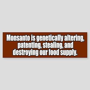 Monsanto Destroying Food Supply Bumper Sticker