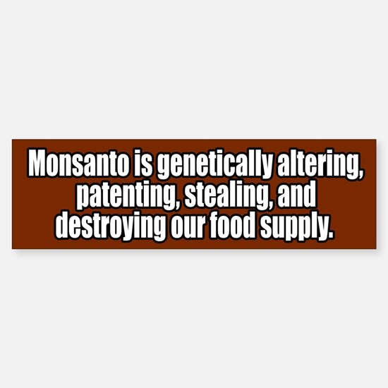 Monsanto Destroying Food Supply Bumper Bumper Bumper Sticker
