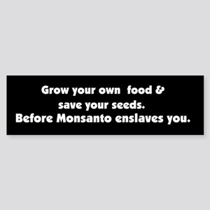 Monsanto Enslavement Bumper Sticker