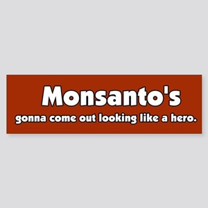 My HERO Monsanto Bumper Sticker