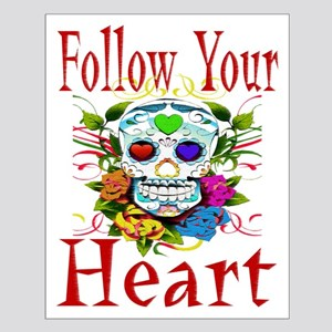 Follow Your Heart Small Poster