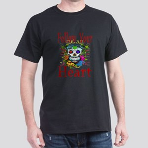Follow Your Heart Dark T-Shirt