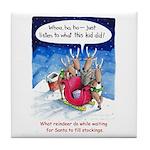 What reindeer do... Tile Coaster