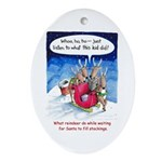 What reindeer do... Oval Ornament