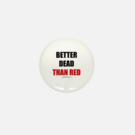 Better dead than red - Mini Button