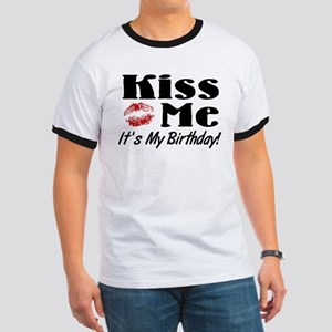Kiss Me Its My Birthday Ringer T