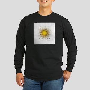 Carpe' Diem Long Sleeve Dark T-Shirt