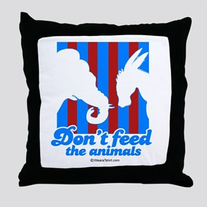 Don't feed the animals -  Throw Pillow