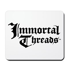 Immortal Threads Mousepad