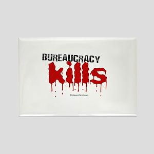 Bureaucracy Kills - Rectangle Magnet