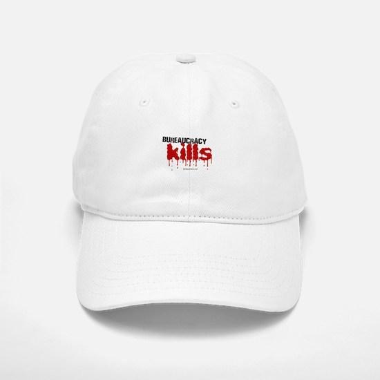 Bureaucracy Kills - Baseball Baseball Cap