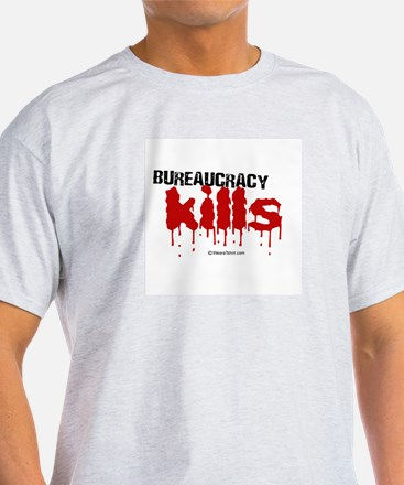 Bureaucracy Kills -  Ash Grey T-Shirt