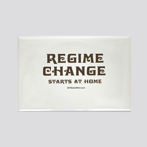 Regime change begins at home ~ Rectangle Magnet