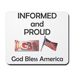 Informed and Proud Mousepad