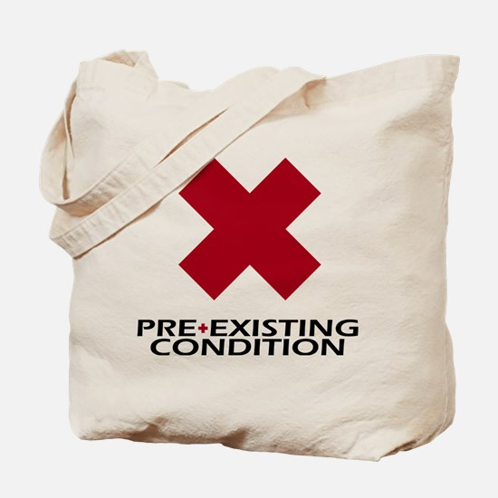 Pre-Existing Condition, Temporarily Tote Bag
