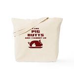 BBQ: I Like Pig Butts Tote Bag