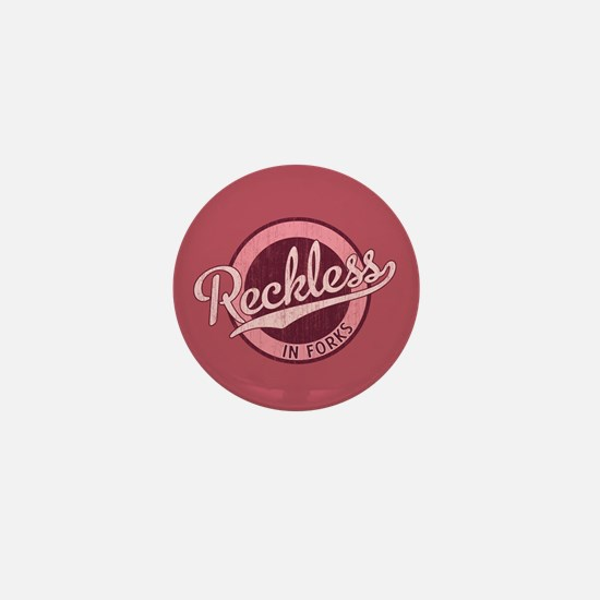 Reckless in Forks Mini Button