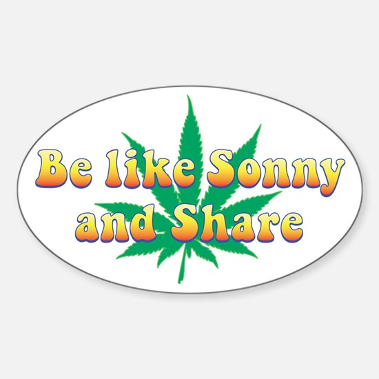 Be Like Sonny and Share Oval Decal