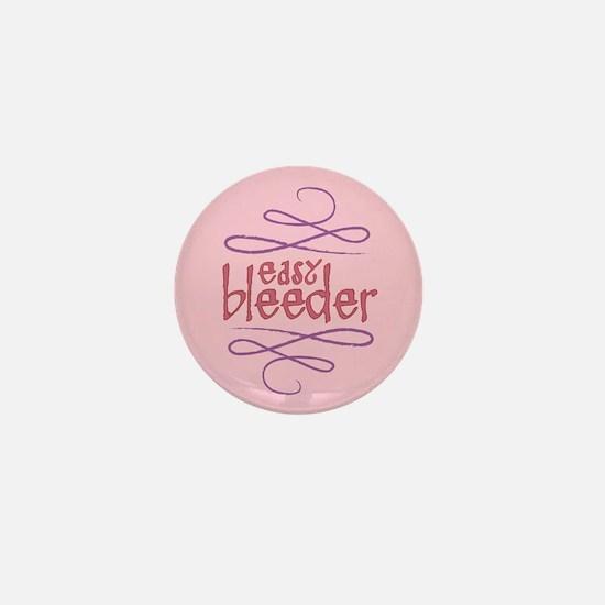 Easy Bleeder Mini Button