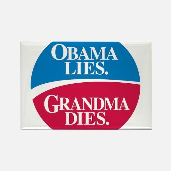 Obama Lies. Grandma Dies. Rectangle Magnet