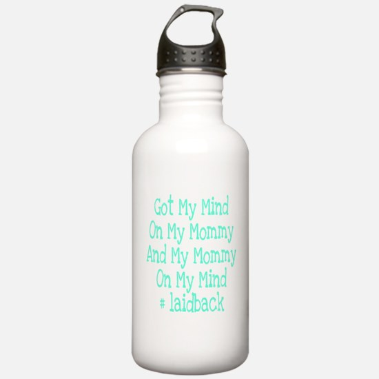 Mommy on my mind Water Bottle