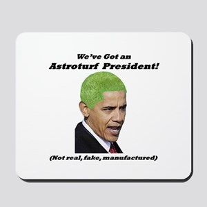 """Astroturf President"" Mousepad"