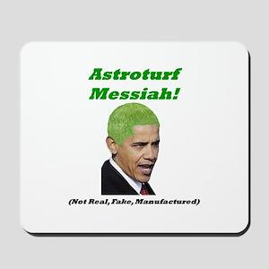 """Astroturf Messiah"" Mousepad"