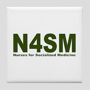 Nurses for Socialized Medicine N4SM Tile Coaster