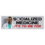 Socialized Medicine Bumper Sticker (10 pk)
