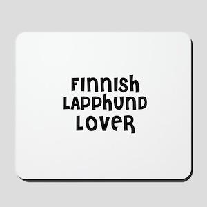FINNISH LAPPHUND LOVER Mousepad