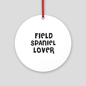 FIELD SPANIEL LOVER Ornament (Round)