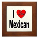 I Love Mexican Framed Tile