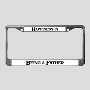 Happiness: Father License Plate Frame