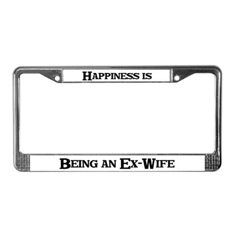 Happiness: Ex-Wife License Plate Frame