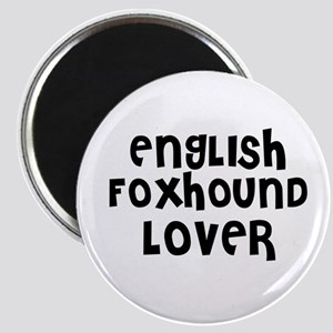 ENGLISH FOXHOUND LOVER Magnet