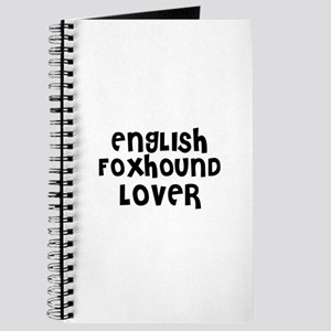 ENGLISH FOXHOUND LOVER Journal