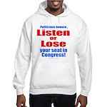 Listen or Lose Hooded Sweatshirt