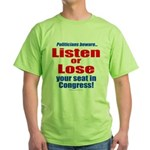 Listen or Lose 2-Sided Green T-Shirt