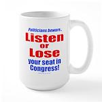 Listen or Lose Large Mug