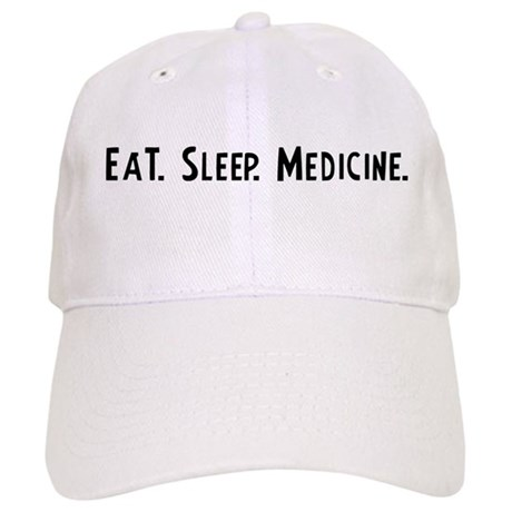 Eat, Sleep, Medicine Cap