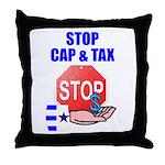 Stop Cap & Tax Throw Pillow