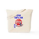 Stop Cap & Tax Tote Bag