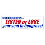 Listen or Lose (Bumper Sticker)