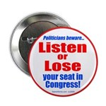"""Listen or Lose 2.25"""" Button (100 pack)"""