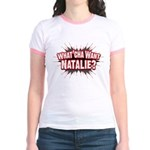 What Cha' Want Natalie? Jr. Ringer T-Shirt
