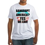 Banrkupt America? Fitted T-Shirt