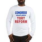 Tort Reform 2-Sided Long Sleeve T