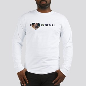 LOVE MY PIT BULL ON BAC/FRONT Long Sleeve T-Shirt